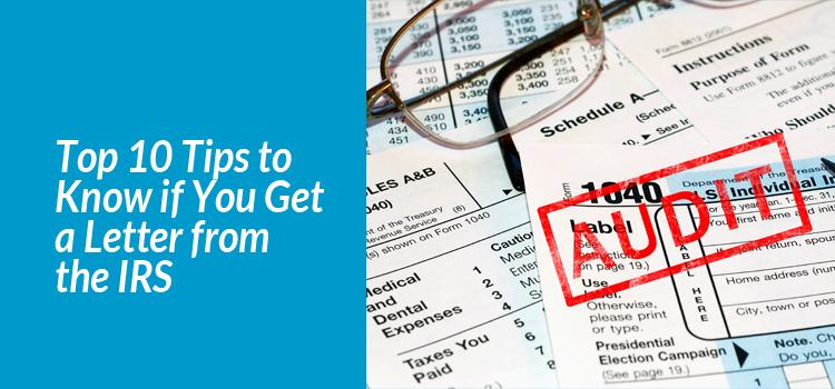 Top 10 Tips to Know if You Get a Letter from the IRS