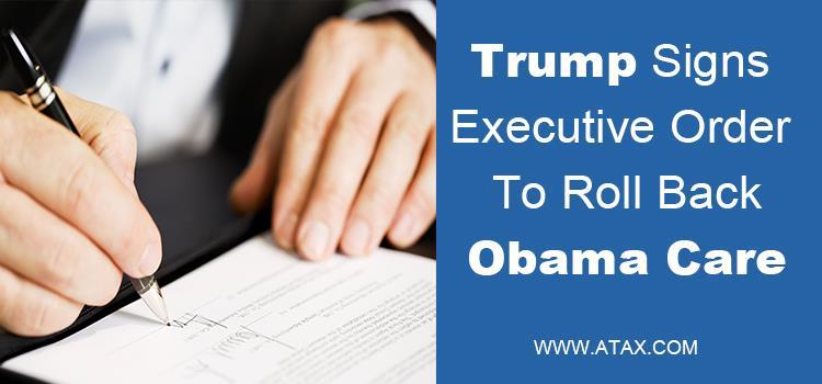 Trump Signs Executive Order To Roll Back Obamacare
