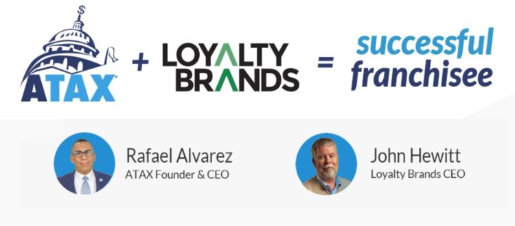 ATAX and Loyalty Brands Join Forces to Expand Nationwide and to Serve the Trillion US Latino Market
