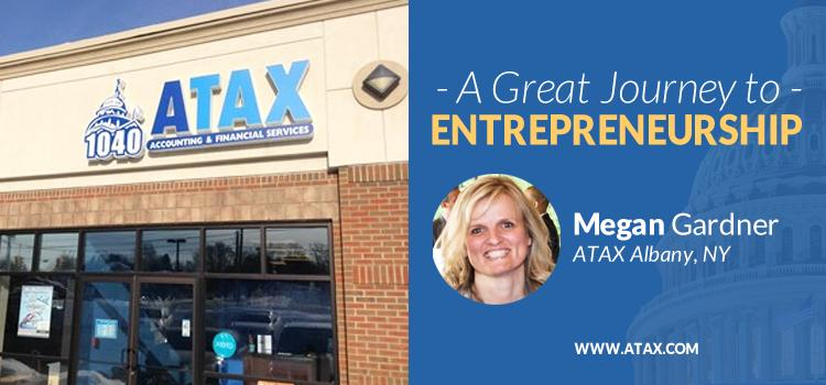 ATAX Franchisee Megan Gardner - A Great Journey to Entrepreneurship