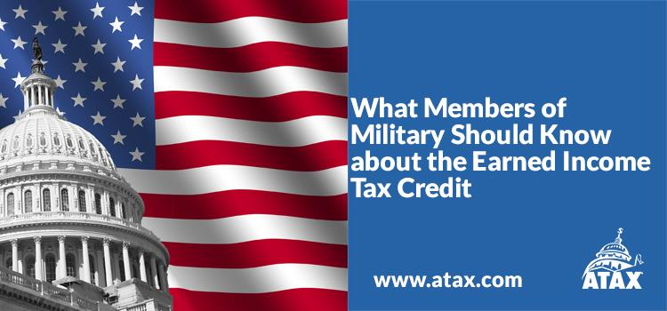What Members of Military Should Know about the Earned Income Tax Credit