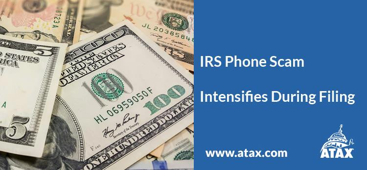 IRS Phone Scam Intensifies During Filing Season
